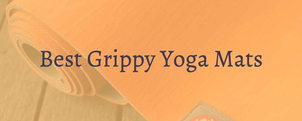 Best Grippy Yoga Mats