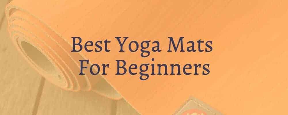 Best Yoga Mats For Beginners