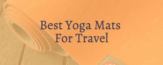 Best Yoga Mats For Travel